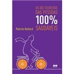 Livro - os Dez Segredos das Pessoas 100% Saudáveis