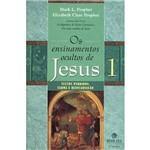 Livro - os Ensinamentos Ocultos de Jesus: Textos Perdidos - Carma e Reencarnação