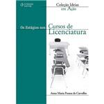 Livro - os Estágios Nos Cursos de Licenciatura - Coleção Ideias em Ação