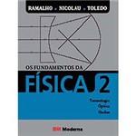 Livro - os Fundamentos da Física 2: Termologia, Óptica, Ondas