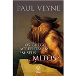 Livro - os Gregos Acreditavam em Seus Mitos?