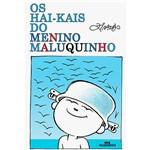 Livro - os Hai-kais do Menino Maluquinho