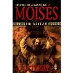 Livro - os Hierogramas de Moisés - Hilaritas