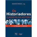 Livro - os Historiadores: Clássicos da História