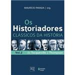 Livro - os Historiadores: Coleção Clássicos da História - Vol. 2
