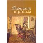 Livro - os Intelectuais e a Imprensa