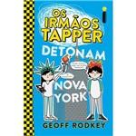 Livro - os Irmãos Tapper Detonam Nova York