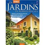 Livro - os Jardins de Roberto Riscala - Vol. 1