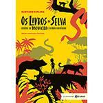 Livro - os Livros da Selva: Contos de Mowgli e Outras Histórias