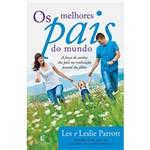 Livro - os Melhores Pais do Mundo