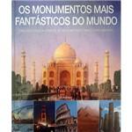 Livro - os Monumentos Mais Fántasticos do Mundo
