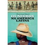 Livro - os Negros na América Latina