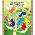 Livro - os Pingos e as Sementes