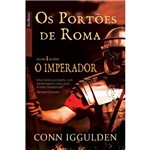 Livro - os Portões de Roma - Série o Imperador - Vol. 1 (Edição de Bolso)