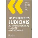 Livro - os Precedentes Judiciais no Constitucionalismo Brasileiro Contemporâneo