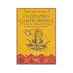 Livro - os Quatro Compromissos: o Livro da Filosofia Tolteca