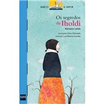 Livro - os Segredos de Iholdi