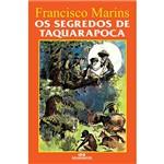 Livro - os Segredos de Taquara-póca - 1ª Ed.