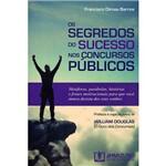 Livro - os Segredos do Sucesso Nos Concursos Públicos