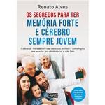 Livro - os Segredos para Ter Memória Forte e Cérebro Sempre Jovem