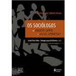 Livro - os Sociólogos Clássicos das Ciências Sociais de Auguste Comte a Gilles Lipovetsky