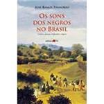 Livro - os Sons dos Negros no Brasil