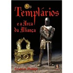 Livro - os Templários e a Arca da Aliança