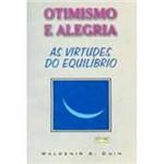 Livro - Otimismo e Alegria: as Virtudes do Equilíbrio