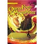 Livro - Ouro, Fogo e Megabytes - Coleção o Legado Folclórico