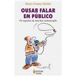 Livro - Ousar Falar em Público - os Segredos de uma Boa Comunicação