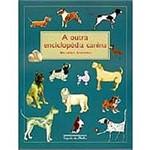 Livro - Outra Enciclopédia Canina, a