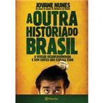 Livro - Outra História do Brasil, a