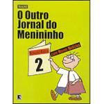 Livro - Outro Jornal do Menininho, o