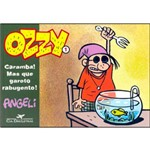 Livro - Ozzy 1: Caramba! Mas que Garoto Rabugento!