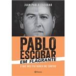 Livro - Pablo Escobar em Flagrante