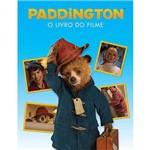 Livro - Paddington - o Livro do Filme