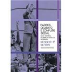 Livro - Padres, Celibato e Conflito Social