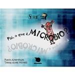 Livro - Pai, o que é Micróbio? - Série Você Sabia?