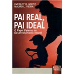Livro - Pai Real, Pai Ideal