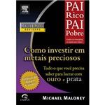 Livro - Pai Rico Pai Pobre : Como Investir em Metais Preciosos