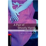 Livro - Pair Of Ghostly Hands And Other Stories