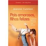 Livro - Pais Amorosos, Filhos Felizes