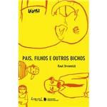Livro - Pais, Filhos e Outros Bichos