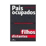 Livro - Pais Ocupados, Filhos Distantes