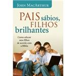 Livro - Pais Sábios, Filhos Brilhantes