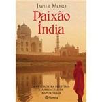 Livro - Paixão Índia - a Verdadeira História da Princesa de Kapurthala