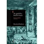 Livro - Paixões Intelectuais, as - Volume 1