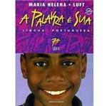 Livro - Palavra é Sua - Língua Portuguesa, a - 7ª Série - 1º Grau