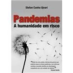 Livro - Pandemias - a Humanidade em Risco