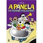 Livro- Panela do Menino Maluquinho, a